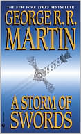 George R. R. Martin: A Storm of Swords (A Song of Ice and Fire #3)