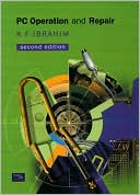 K. F. Ibrahim: PC Operation and Repair