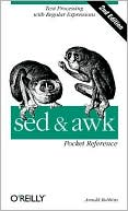 Arnold Robbins: sed and awk Pocket Reference