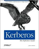 Jason Garman: Kerberos: The Definitive Guide