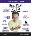Kathy Sierra: Head First EJB: Passing the Sun Certified Business Component Developer Exam