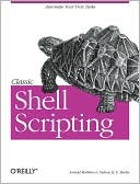 Arnold Robbins: Classic Shell Scripting