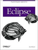 Steve Holzner: Eclipse: Programming Java Applications