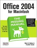 Mark H. Walker: Office 2004 for Macintosh: The Missing Manual