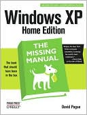 David Pogue: Windows XP Home Edition: The Missing Manual