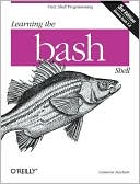 Cameron Newham: Learning the Bash Shell