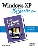 David Pogue: Windows XP for Starters: The Missing Manual