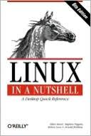 Ellen Siever: Linux in a Nutshell