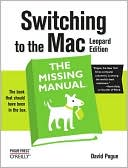 David Pogue: Switching to the Mac: The Missing Manual, Leopard Edition