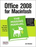 Jim Elferdink: Office 2008 for Macintosh: The Missing Manual