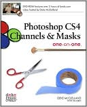 Deke McClelland: Photoshop CS4 Channels & Masks One-on-One