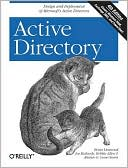 Brian Desmond: Active Directory: Designing, Deploying, and Running Active Directory