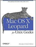 Ernest E. Rothman: Mac OS X Leopard for Unix Geeks