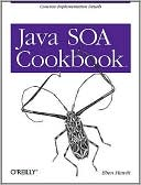 Eben Hewitt: Java SOA Cookbook