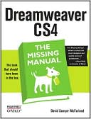 David Sawyer McFarland: Dreamweaver CS4: The Missing Manual