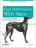 Steve Souders: High Performance Web Sites: Essential Knowledge for Frontend Engineers