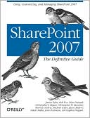 James Pyles: SharePoint 2007: The Definitive Guide