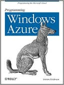 Sriram Krishnan: Programming Windows Azure: Programming the Microsoft Cloud