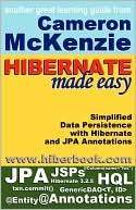 Cameron Wallace Mckenzie: Hibernate Made Easy