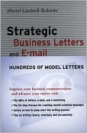 Sheryl Lindsell-Roberts: Strategic Business Letters and E-mail