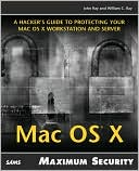 John Ray: Mac OS X: Maximum Security
