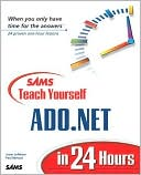 Jason Lefebvre: Sams Teach Yourself ADO.NET in 24 Hours