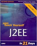 Martin Bond: Sams Teach Yourself J2EE in 21 Days