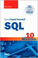 Ben Forta: Sams Teach Yourself: SQL: In 10 Minutes