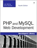 Luke Welling: PHP and MySQL Web Development, 4th Edition (Developer's Library Series)