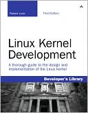 Robert Love: Linux Kernel Development