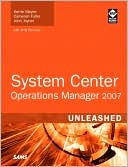 Kerrie Meyler: System Center Operations Manager 2007 Unleashed