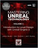 Jason Busby: Mastering Unreal Technology, Volume I: Introduction to Level Design with Unreal Engine 3