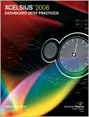 Loren Abdulezer: Xcelsius 2008 Dashboard Best Practices (Business Objects Press Series)