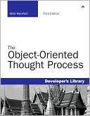 Matt Weisfeld: The Object-Oriented Thought Process