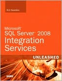 Kirk Haselden: Microsoft SQL Server 2008 Integration Services Unleashed (Unleashed Series)