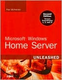 Paul McFedries: Microsoft Windows Home Server Unleashed