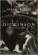 Helen Vendler: Dickinson: Selected Poems and Commentaries