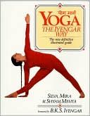 Mira Mehta: Yoga: The Iyengar Way