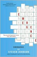 Steven Johnson: Emergence: The Connected Lives of Ants, Brains, Cities, and Software