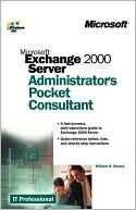 William R. Stanek: Microsoft Exchange 2000 Server Administrator's Pocket Consultant