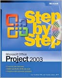 Carl Chatfield: Microsoft Office Project 2003 Step by Step