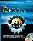 Teresa Stover: Microsoft Office Project 2003 Inside Out