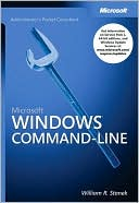 William R. Stanek: Microsoft Windows Command-Line Administrator's Pocket Consultant
