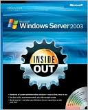 William R. Stanek: Microsoft Windows Server 2003 Inside Out