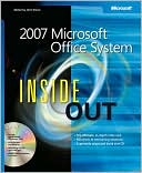 Microsoft Corporation: 2007 Microsoft Office System Inside Out