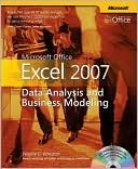 Wayne L. Winston: Microsoft Office Excel 2007: Data Analysis and Business Modeling