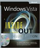 Ed Bott: Windows Vista Inside Out Deluxe Edition