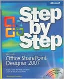 Penelope Coventry: Microsoft Office Sharepoint Designer 2007 Step by Step [With CDROM]