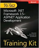 Mike Snell: MCTs Self-Paced Training Kit (Exam 70-562): Microsoft .Net Framework 3.5 ASP.Net Application Development