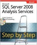 Scott Cameron: Microsoft SQL Server 2008 Analysis Services : Step by Step